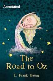 The Road to Oz Annotated (English Edition)