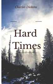 Hard Times (illustrated) (English Edition)