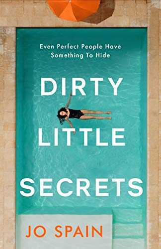 Dirty Little Secrets: The twisty and gripping new thriller from the bestselling author of The Confession (English Edition)