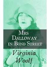 Mrs Dalloway in Bond Street (English Edition)
