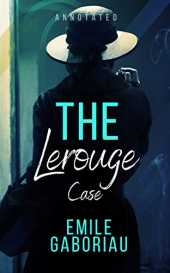 The Lerouge Case Annotated: penguin classics (English Edition)