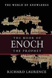 The Book of Enoch the Prophet Richard Laurence:(Annotated classics) (English Edition)