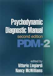 Psychodynamic Diagnostic Manual, Second Edition: (PDM-2)