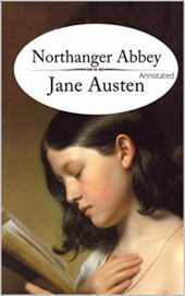Northanger Abbey (Annotated) (English Edition)
