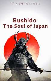 Bushido: The Soul of Japan (English Edition)
