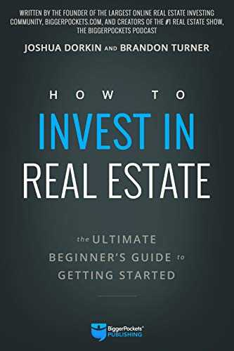 How to Invest in Real Estate: The Ultimate Beginner's Guide to Getting Started (English Edition)