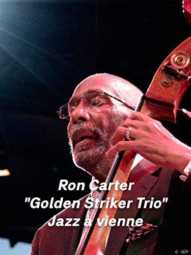 Ron Carter Golden Striker Trio Jazz à vienne