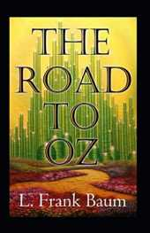 The Road to Oz Annotated