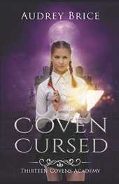 Thirteen Covens Academy: Coven Cursed