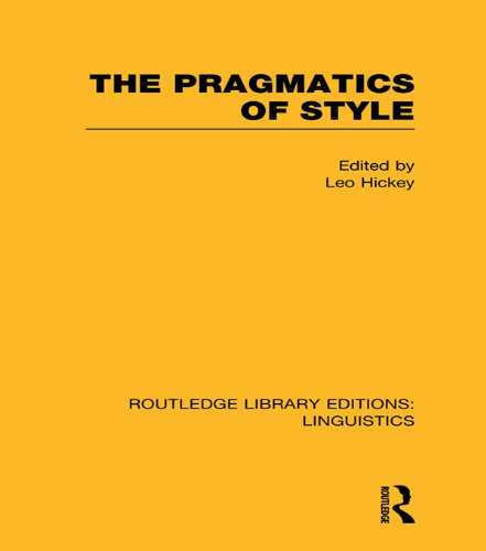 The Pragmatics of Style (RLE Linguistics B: Grammar) (Routledge Library Editions: Linguistics) (English Edition)