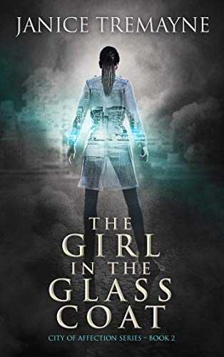 The Girl in the Glass Coat: A Paranormal Romance Novel (City of Affection - Book 2) (English Edition)
