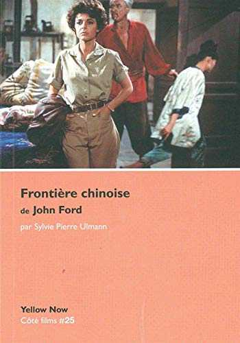 Frontiere Chinoise de John Ford