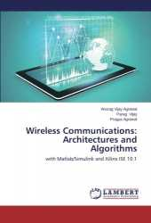 Wireless Communications: Architectures and Algorithms: with Matlab/Simulink and Xilinx ISE 10.1
