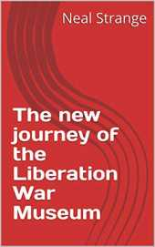 The new journey of the Liberation War Museum (English Edition)