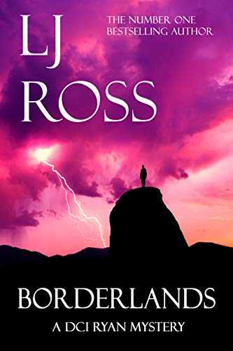 Borderlands: A DCI Ryan Mystery (The DCI Ryan Mysteries Book 14) (English Edition)