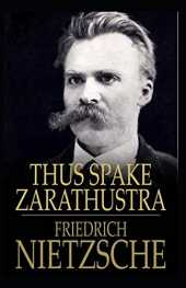 Thus Spake Zarathustra Annotated