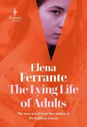 The Lying Life of Adults: A Novel (English Edition)