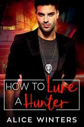 How to Lure a Hunter (VRC: Vampire Related Crimes Book 3) (English Edition)