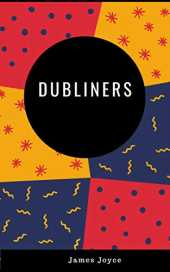 Dubliners (illustrated) (English Edition)