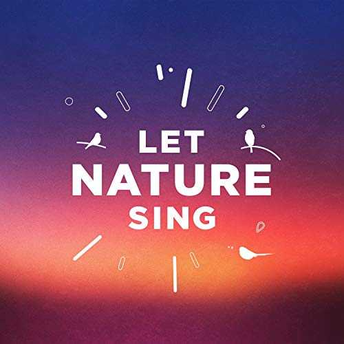 Let Nature Sing