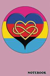 Notebook: Polyamorous Pansexual Pink Journal Perfect for Showing Your Pride Community Support!