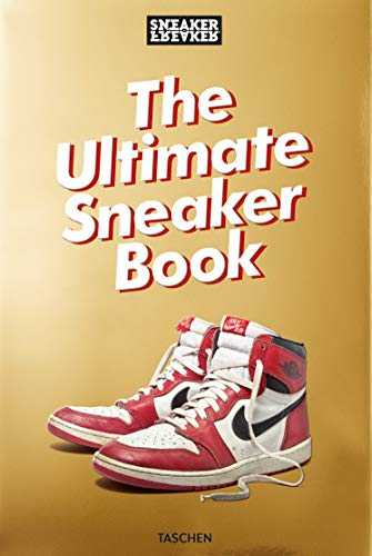 Sneaker freaker : The ultimate sneaker book!