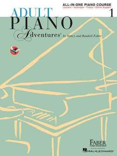 Adult Piano Adventures: All-in-one Lesson Book 1, a Comprehensive Piano Course.