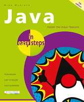 Java in easy steps, 7th edition (English Edition)