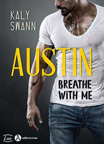 Austin – Breathe with me