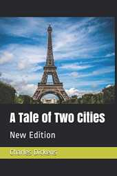 A Tale of Two Cities: New Edition