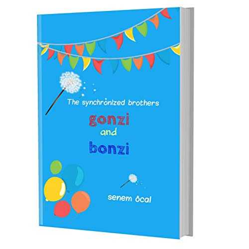 The Synchronized Brothers GONZI and BONZI (English Edition)