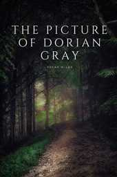 The Picture of Dorian Gray: An Annotated, Uncensored Edition - Oscar Wilde
