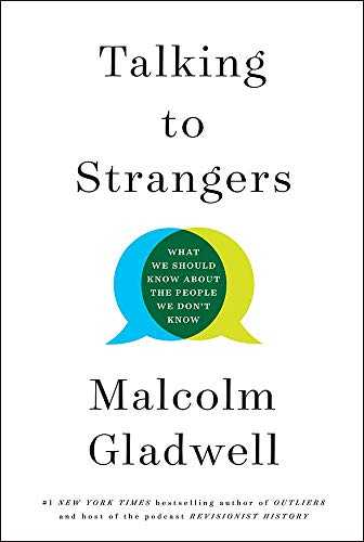 Talking to Strangers: What We Should Know about the People We Don´t Know