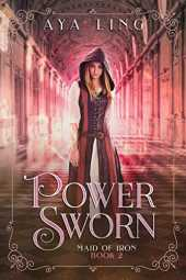 Power Sworn (Maid of Iron Book 2) (English Edition)