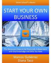 Start Your Own Business: The Necessary Steps to be Financially Independent with the Knowledge and Skills You Have (English Edition)
