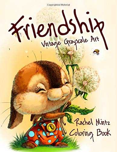 Friendship - Vintage Grayscale Art - Coloring Book: Adorable Retro Style Pencil Sketches - For Adults