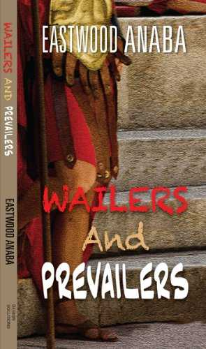 Wailers and Prevailers (English Edition)