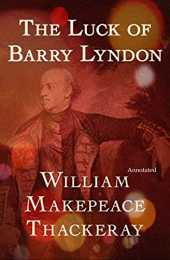 The Luck of Barry Lyndon Annotated (English Edition)