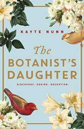 The Botanist´s Daughter: The most gripping and heartwrenching historical novel you´ll read in 2020! (English Edition)