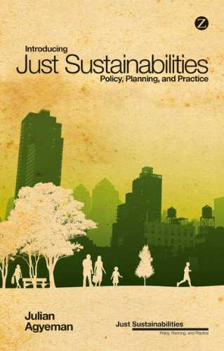 Introducing Just Sustainabilities: Policy, Planning, and Practice (English Edition)