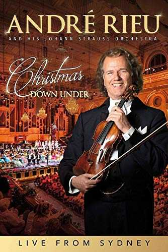André Rieu - Christmas Down Under [Live from Sydney]