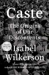 Caste (Oprah´s Book Club): The Origins of Our Discontents (English Edition)