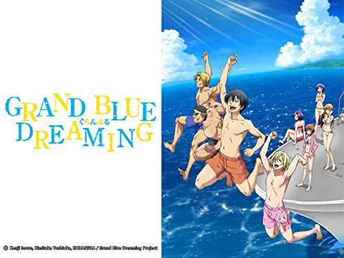 Grand Blue Dreaming