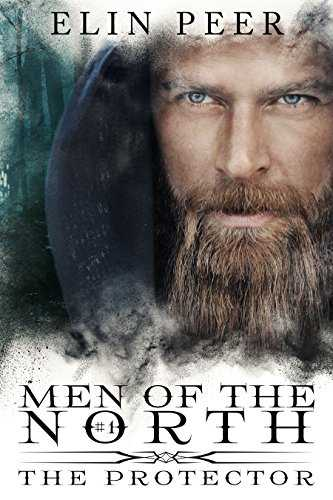 The Protector (Men of the North Book 1) (English Edition)