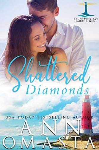 Shattered Diamonds: A suspenseful small town romance series to binge read (Brunswick Bay Harbor Gems Book 1) (English Edition)