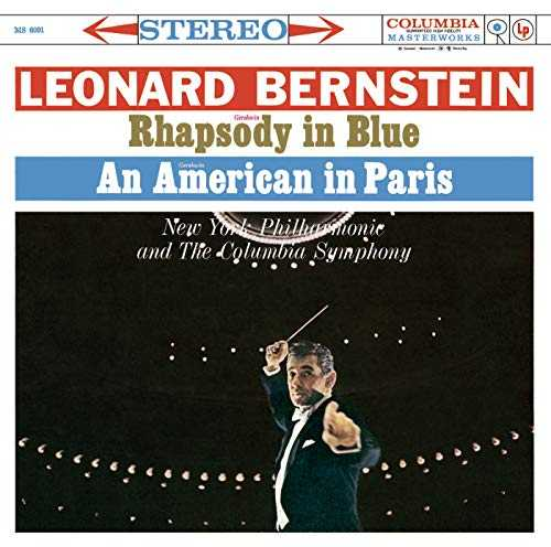 Gershwin: Rhapsody In Blue; An American In Paris & Bernstein: Symphonic Dances From ''West Side Story''; Symphonic Suite From ''On The Waterfront''