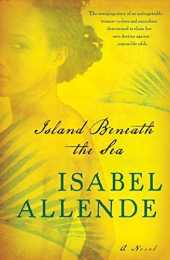 Island Beneath the Sea: A Novel by Isabel Allende (2010-04-27)