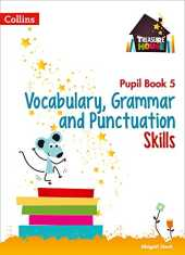 Vocabulary, Grammar and Punctuation Skills Pupil Book 5