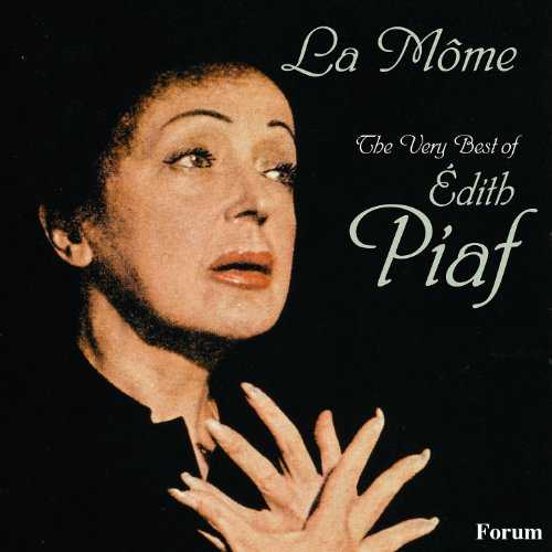 La Mome: The Very Best of Edith Piaf