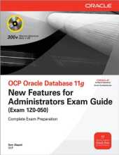 OCP Oracle Database 11g New Features for Administrators Exam Guide (Exam 1Z0-050) (Oracle Press) (English Edition)